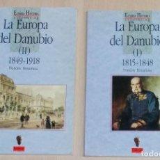 Libros de segunda mano: LA EUROPA DEL DANUBIO (I) Y (II) 1815-1848 / FRANCESC BONAMUSA. Lote 162520826