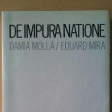Libros de segunda mano: DE IMPURA NATIONE. Lote 162540698