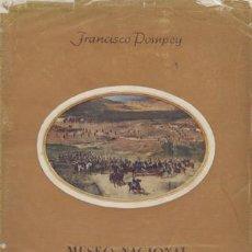 Libros de segunda mano: POMPEY, FRANCISCO. MUSEO NACIONAL DE ARTE MODERNO. GUÍA GRÁFICA Y ESPIRITUAL. 1946.. Lote 162569878