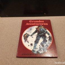 Libros de segunda mano: GRANDES AVENTUREROS....AVENTURAS EN LA HISTORIA...1980.... Lote 162607806