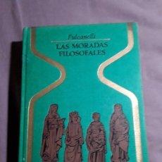 Livres d'occasion: LAS MORADAS FILOSOFALES, DE FULCANELLI. OTROS MUNDOS, PLAZA Y JANES 1977. ILUSTRADO.. Lote 162648490