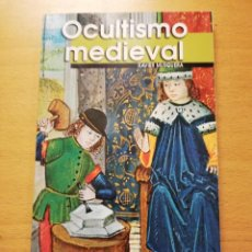 Libros de segunda mano: OCULTISMO MEDIEVAL (XAVIER MUSQUERA). Lote 162650718