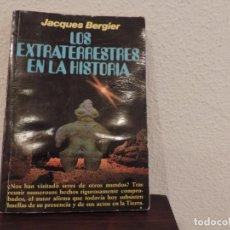 Libri di seconda mano: LOS EXTRATERRESTRES EN LA HISTORIA (JACQUES BERGIER) EDITORIAL PLAZA&JANÉS. Lote 162697442