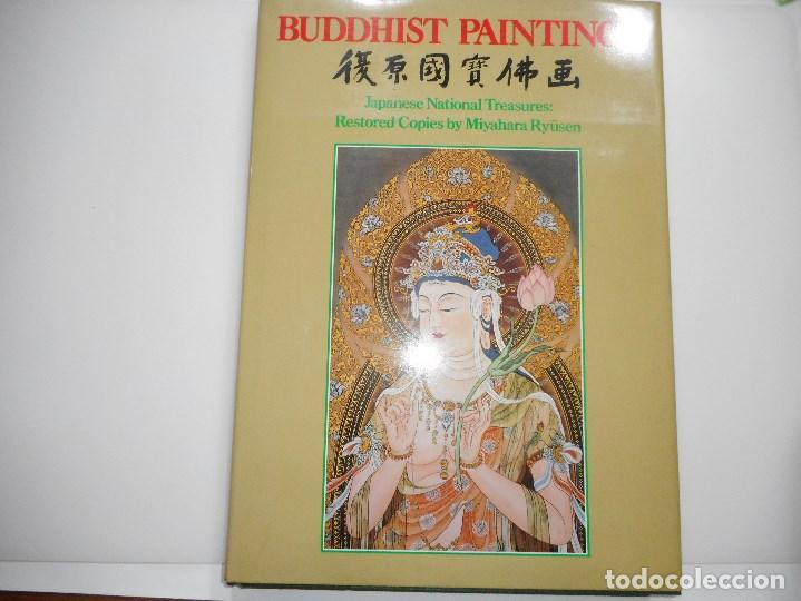 BUDDHIST PAINTINGS.JAPANESE NATIONAL TREASURES:RESTORED COPIES BY MIYAHARA RYUSEN Y93912 (Libros de Segunda Mano - Bellas artes, ocio y coleccionismo - Otros)