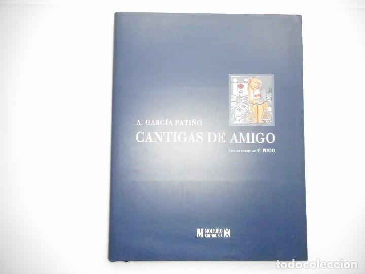 A. GARCÍA PATIÑO CANTIGAS DE AMIGO Y93913 (Libros de Segunda Mano (posteriores a 1936) - Literatura - Otros)