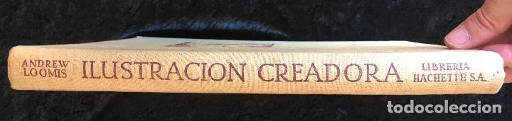 Libros de segunda mano: ILUSTRACION CREADORA - Andrew LOOMIS - MUY ILUSTRADO - HACHETTE - Foto 3 - 162715234