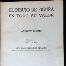 Libros de segunda mano: DIBUJO DE FIGURA - ANDREW LOOMIS - MUY ILUSTRADO - HACHETTE. Lote 162715410