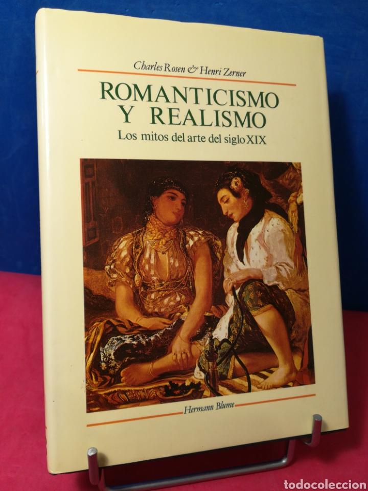 ROMANTICISMO Y REALISMO, LOS MITOS DEL ARTE DEL SIGLO XIX - ROSEN/ZERNER - HERMANN BLUME, 1988 (Libros de Segunda Mano - Bellas artes, ocio y coleccionismo - Otros)