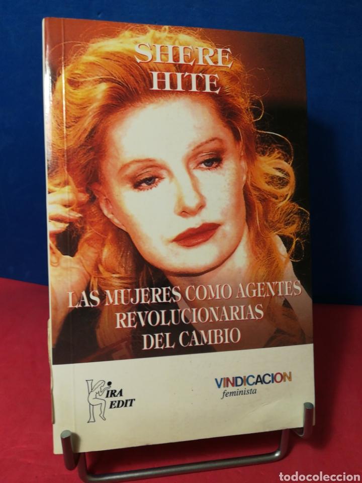 LAS MUJERES COMO AGENTES REVOLUCIONARIAS DEL CAMBIO - SHERE HITE - VINDICACIÓN FEMINISTA, 2001 (Libros de Segunda Mano - Pensamiento - Otros)