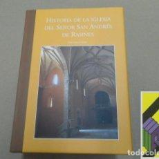 Libros de segunda mano: GARCIA GOMEZ, PEDRO: HISTORIA DE LA IGLESIA DEL SEÑOR SAN ANDRÉS DE RASINES. Lote 162727890