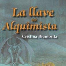 Libros de segunda mano: LA LLAVE DEL ALQUIMISTA. Lote 162730773