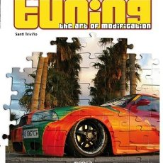 Libros de segunda mano: TUNING EL ARTE DE LA MODIFICACION (INGLÉS). THE ART OF MODIFICATION. Lote 162733473