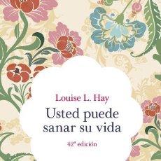 Libros de segunda mano: USTED PUEDE SANAR SU VIDA. Lote 162736740