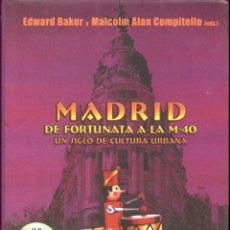 Libros de segunda mano: MADRID DE FORTUNATA A LA M-40 - UN SIGLO DE CULTURA URBANA (ALIANZA, 2003) CONTIENE EL CD. Lote 162741966