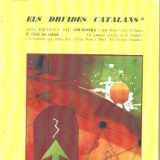 Libros de segunda mano: IGNASI PUIG : ELS DRUIDES CATALANS (EPIC 2007) EJEMPLAR Nº 90 DE 100. Lote 162749930