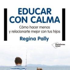 Libros de segunda mano: EDUCAR CON CALMA. Lote 162739192