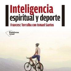 Libros de segunda mano: INTELIGENCIA ESPIRITUAL Y DEPORTE. Lote 162739398