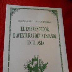 Libros de segunda mano: EL EMPRENDEDOR ,O AVENTURAS DE UN ESPAÑOL EN EL ASIA . Lote 162830174