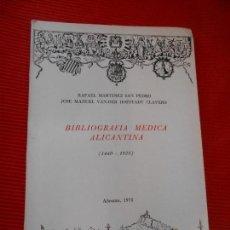 Libros de segunda mano: BIBLIOTECA MEDICA ALICANTINA (1440-1925). Lote 162831546