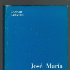 Libros de segunda mano: JOSÉ MARÍA QUADRADO. EL POLÍGRAFO BALEAR, POR GASPAR SABATER.DEDICADO POR EL AUTOR.1967(MENORCA.3.3). Lote 162831746