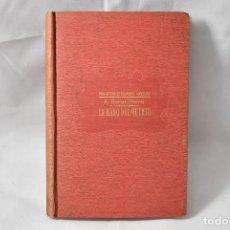 Libros de segunda mano: LA MANO DEL MUERTO (CONTINUACIÓN DEL CONDE DE MONTECRISTO), DUMAS, ALEJANDRO (PADRE). Lote 162885982