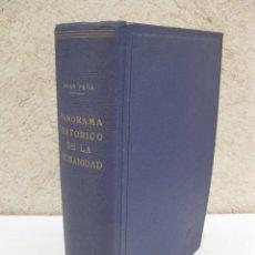 Libros de segunda mano: PANORAMA HISTÓRICO DE LA HUMANIDAD - JOSÉ L. ASIAN PEÑA - BOSCH - AÑO 1951.. Lote 162906190