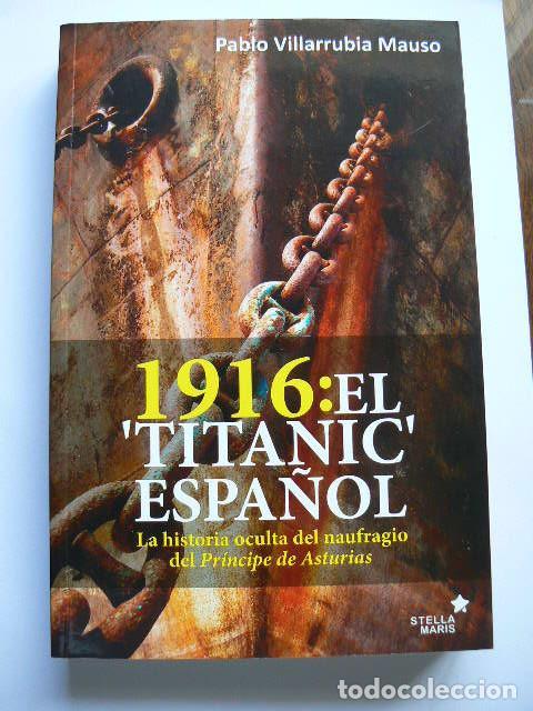 1916 EL TITANIC ESPAÑOL (Libros de Segunda Mano - Historia - Otros)