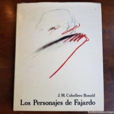 Libros de segunda mano: LOS PERSONAJES DE FAJARDO - CABALLERO BONALD. Lote 162949148
