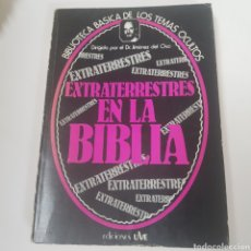 Libros de segunda mano: BIBLIOTECA BASICA DE LOS TEMAS OCULTOS Nº 21 EXTRATERRESTRES EN LA BIBLIA DR. JIMENEZ DEL OSO TDK14. Lote 162971725