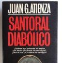 Libros de segunda mano: SANTORAL DIABÓLICO - JUAN G. ATIENZA - MARTINEZ ROCA . Lote 162972010
