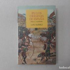 Livres d'occasion: EN LOS ORÍGENES DE ESPAÑA : MITOS Y REALIDADES POR LUIS SUÁREZ FERNÁNDEZ (2011) - SUÁREZ FERNÁNDEZ,. Lote 162818028
