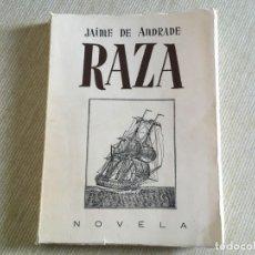 Libros de segunda mano: RAZA. ANECDOTARIO PARA EL GUIÓN DE UNA PELÍCULA - ANDRADE, JAIME DE. Lote 206292650