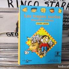 Libros de segunda mano: LOS TRAPOS SUCIOS,MANOLITO GAFOTAS,ELVIRA LINDO. Lote 163021570