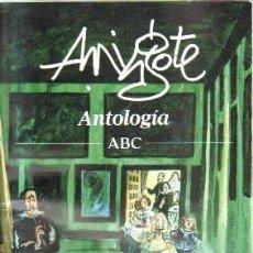 Libri di seconda mano: AMIGOTE.ANTOLOGIA ABC. A-HUM-512. Lote 163030046