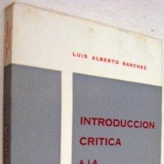Libros de segunda mano: INTRODUCCION CRITICA A LA LITERATURA PERUANA - LUIS ALBERTO SANCHEZ. Lote 163033394