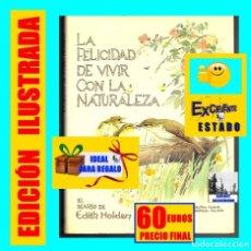Libros de segunda mano: LA FELICIDAD DE VIVIR CON LA NATURALEZA EL DIARIO DE EDITH HOLDEN - CÍRCULO DE LECTORES - EXCELENTE. Lote 116222647