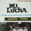 Libros de segunda mano: MI LUCHA - ADOLF HITLER - ED.MATEU - AÑO 1962. Lote 163073922