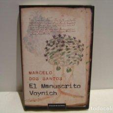 Libros de segunda mano: EL MANUSCRITO VOYNICH - MARCELO DOS SANTOS - CÍRCULO DE LECTORES 2010. Lote 163147622