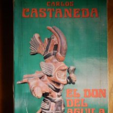 Libros de segunda mano - Carlos Castaneda - El Don del Aguila - Eyras 1982 - - 163302118