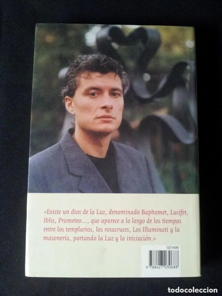 Libros de segunda mano: GABRIEL LOPEZ DE ROJAS - POR LA SENDA DE LUCIFER, CONFESIONES DEL GRAN MAESTRE DE LOS ILLUMINATI - Foto 2 - 163306178