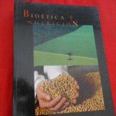 Libros de segunda mano: BIOETICA Y NUTRICION. Lote 163338222