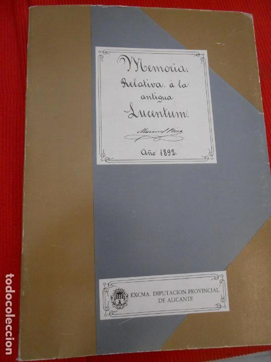 MEMORIA RELATIVO A LA ANTIGUA LUCENTUM (Libros de Segunda Mano (posteriores a 1936) - Literatura - Otros)