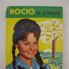 Libros de segunda mano: ROCIO EN PRIMAVERA - COLECCIÓN FRANJA ESMERALDA Nº 1 - EDITORIAL FELICIDAD - AÑO 1963.. Lote 163346810