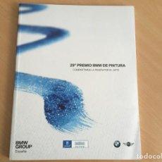 Libros de segunda mano: 29º PREMIO BMW DE PINTURA - PILAR DEL AMO CICUENDEZ. Lote 163356790
