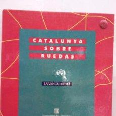 Libros de segunda mano: BJS.CATALUNYA SOBRE RUEDAS.EDT, LA VANGUARDIA.BRUMART TU LIBRERIA.. Lote 163366274