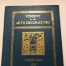 Libros de segunda mano: FOMENT DE LES ARTS DECORATIVES, 1919. IMPRENTA ELZEVIRIANA. EX LIBRIS.. Lote 163373434