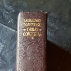 Libros de segunda mano: DOSTOYEVSKI OBRAS COMPLETAS VOLUMEN TERCERO 1968. Lote 163390396