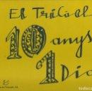 Libros de segunda mano: EL TRICICLE 10 ANYS I 1 DIA 1989. Lote 163414178