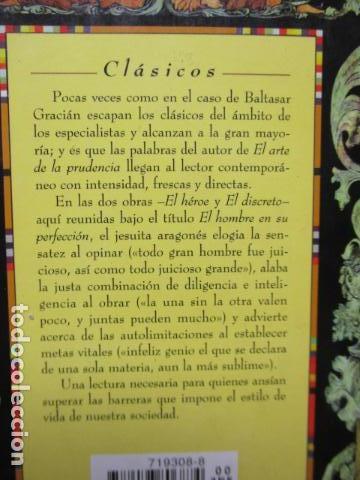 Libros de segunda mano: EL HOMBRE EN SU PERFECCIÓN / BALTASAR GRACIAN / SABER PARA VIVIR / ED. TEMAS DE HOY 1996 - Foto 16 - 163415342