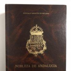 Libros de segunda mano: NOBLEZA DE ANDALUCÍA DE ARGOTE DE MOLINA. Lote 163420425